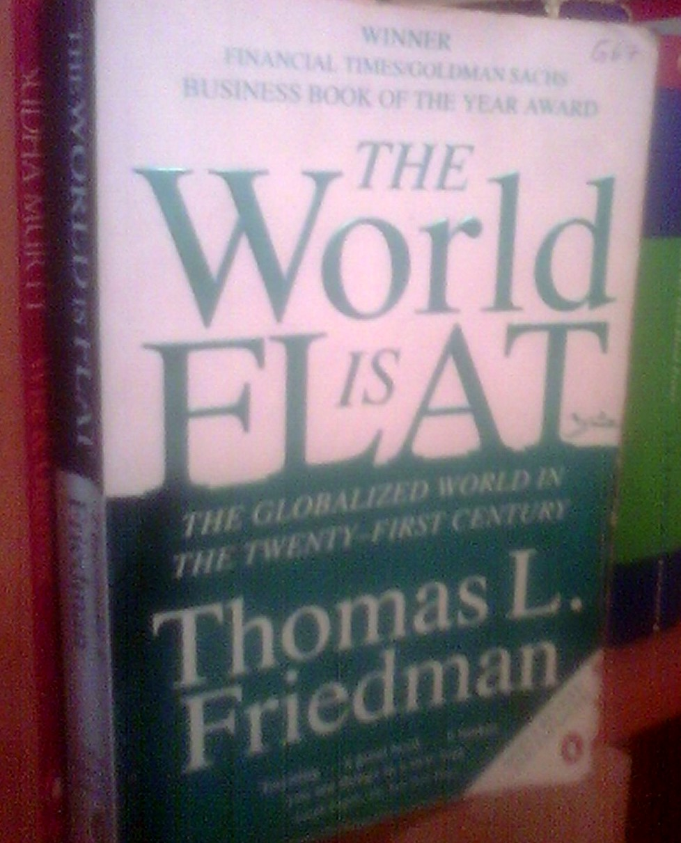 The World is Flat - Thomas L. Friedman